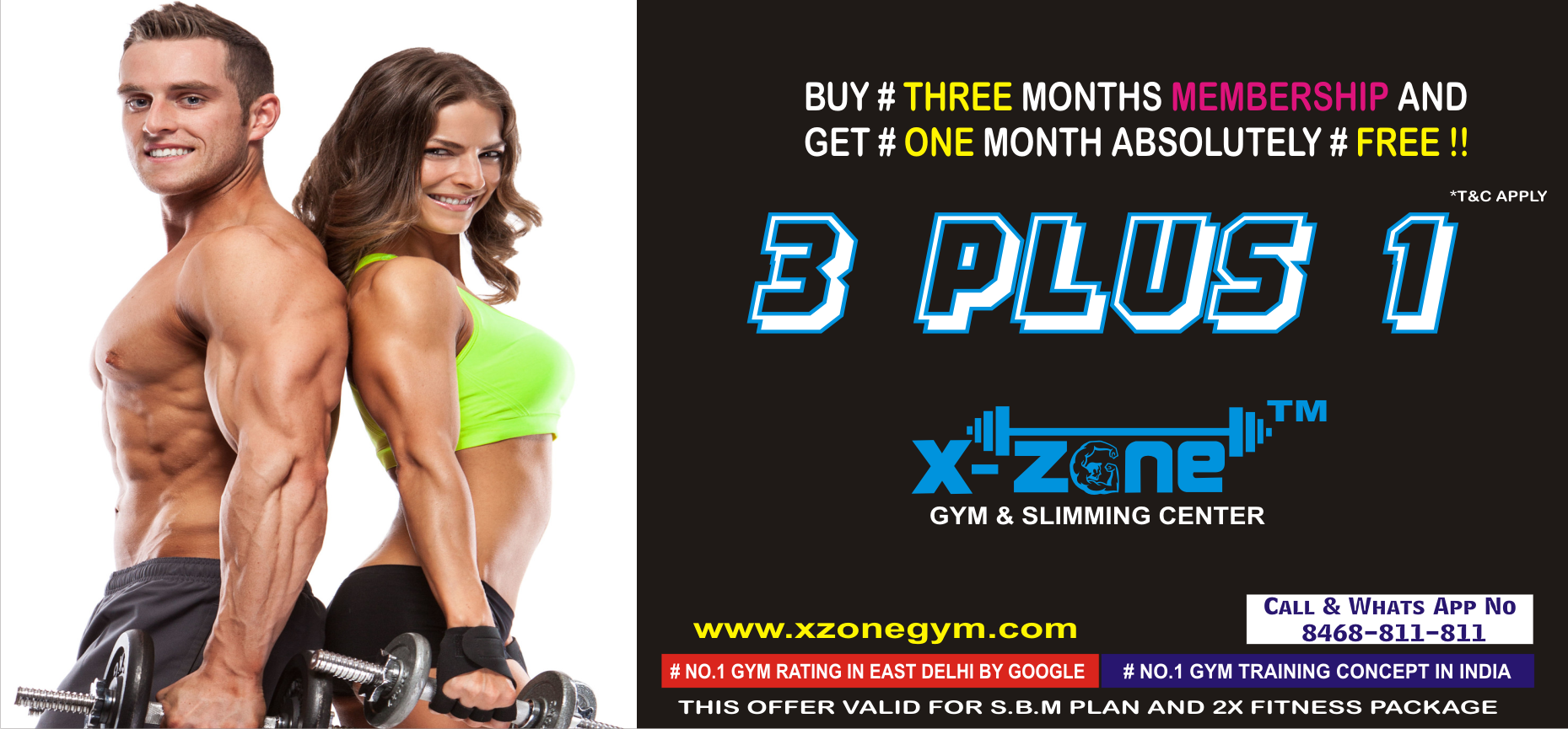 3+1 OFFER AVAILABLE ONLY IN ( MAXX & 2X FITNESS  PACKAGE)