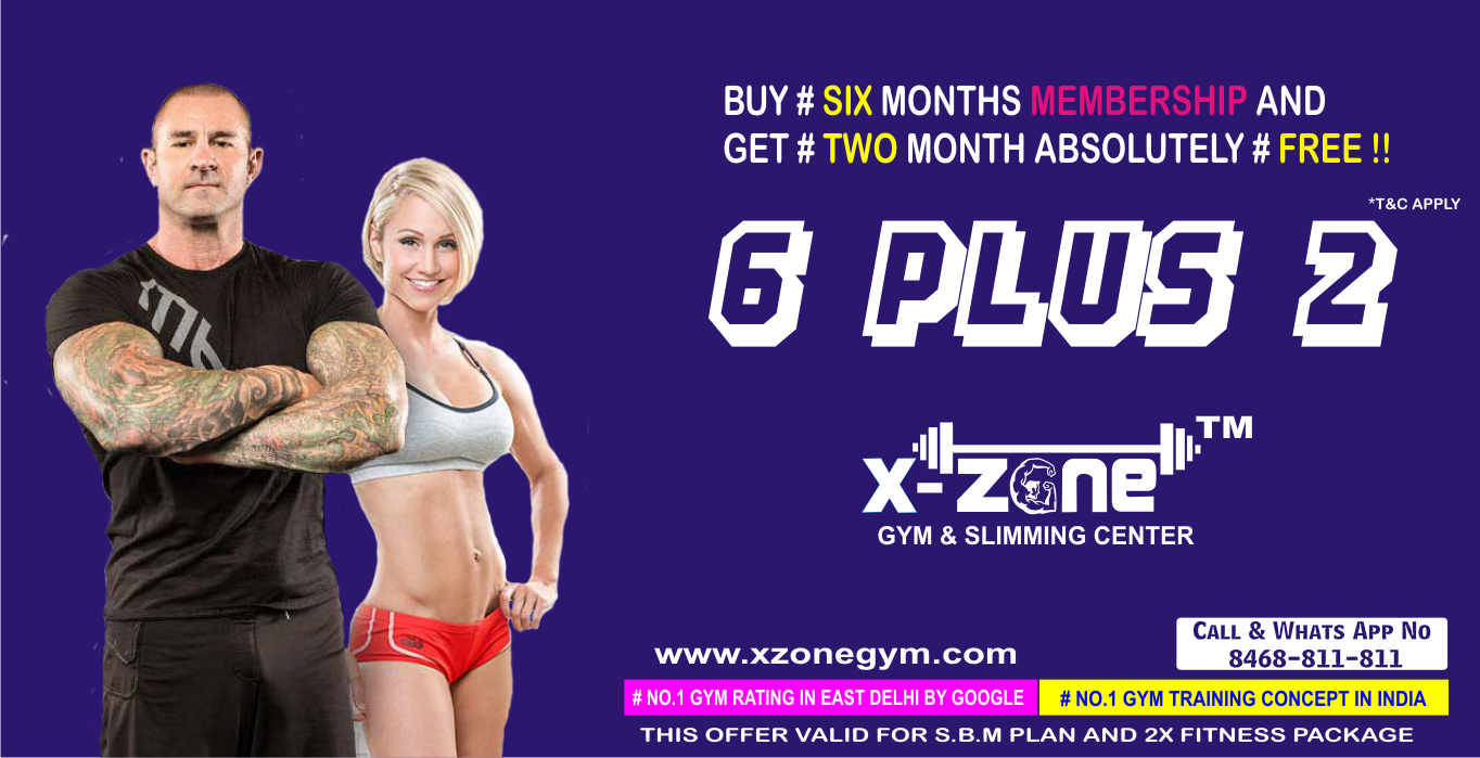 6+2 OFFER AVAILABLE ONLY IN ( MAXX & 2X FITNESS PACKAGE)